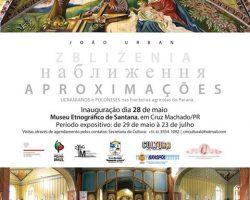 """Wystawa """"Aproximações: Ucranianos e Poloneses nas fronteiras agrícolas do Paraná"""" w Cruz Machado"""